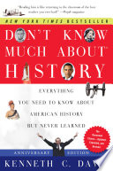 Don t Know Much About History  Anniversary Edition