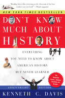 Don t Know Much About History  Anniversary Edition Book PDF