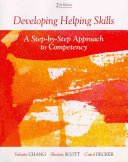 Developing Helping Skills  A Step by Step Approach to Competency Book
