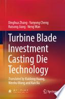 Turbine Blade Investment Casting Die Technology