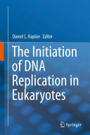 Pdf The Initiation of DNA Replication in Eukaryotes