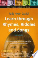 Help Your 3 5 Year Old Learn Through Rhymes  Riddles and Songs Book