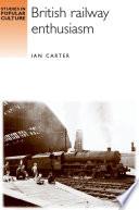 British Railway Enthusiasm