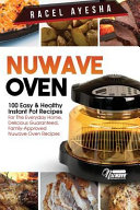 Nuwave Oven   100 Easy   Healthy Instant Pot Recipes