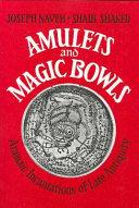 Amulets and Magic Bowls