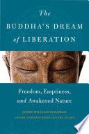 The Buddha s Dream of Liberation Book