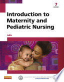 """Introduction to Maternity and Pediatric Nursing E-Book"" by Gloria Leifer"