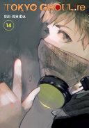 Tokyo Ghoul: re, Vol. 14 [Pdf/ePub] eBook