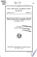 Research Publications Available from the Texas Agricultural Experiment Station as of January 1, 1947