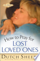 How to Pray for Lost Loved Ones  The Life Points Series