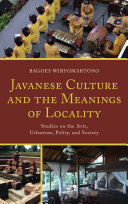Javanese Culture and the Meanings of Locality
