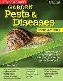 Home Gardener s Garden Pests   Diseases