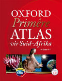 Books - Oxford Prim�re Atlas Vir Suid-Afrika (Hersien) Caps | ISBN 9780199070381