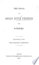 The Trial of Lalla Jotee Pershad and Others  Reprinted for the Delhi Gazette