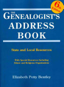 The Genealogist s Address Book  6th Edition