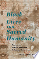 Black Lives and Sacred Humanity