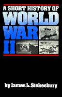 A Short History of World War II Book