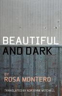 Beautiful and Dark