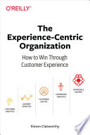 The Experience Centric Organization