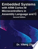 Embedded Systems with ARM (register Mark) Cortex-M Microcontrollers in Assembly Language and C