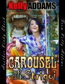 Carousel of the Strigoi