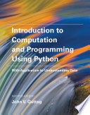 Introduction to Computation and Programming Using Python  second edition