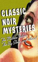 Classic Noir Mysteries Pdf/ePub eBook