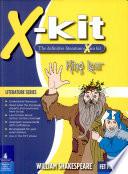 X kit Literature Series  FET King Lear