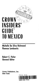Crown Insiders  Guide to Mexico
