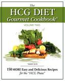 The Hcg Diet Gourmet Cookbook Volume Two Book