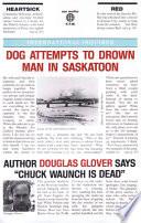 Dog Attempts to Drown Man in Saskatoon