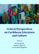 Critical Perspectives on Caribbean Literature and Culture ebook