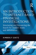 An Introduction to Internet-Based Financial Investigations