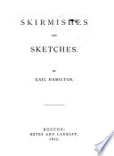 Skirmishes and Sketches