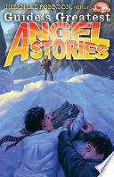 Guide S Greatest Angel Stories