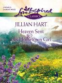 Heaven Sent and His Hometown Girl Pdf/ePub eBook