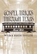 Gospel Tracks Through Texas Book PDF