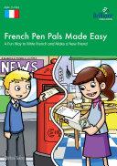 Pdf French Pen Pals Made Easy KS3
