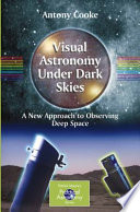Read Online Visual Astronomy Under Dark Skies For Free