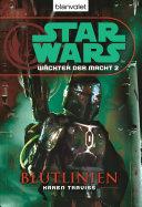 Star Wars. Wächter der Macht 2. Blutlinien ebook