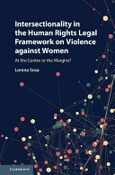 Intersectionality in the Human Rights Legal Framework on Violence against Women