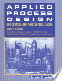 Applied Process Design for Chemical and Petrochemical Plants: