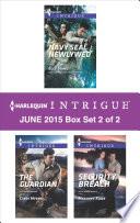 Harlequin Intrigue June 2015   Box Set 2 of 2