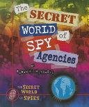 The Secret World of Spy Agencies