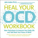 The Heal Your OCD Workbook