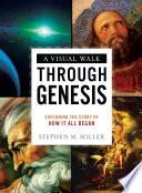 A Visual Walk Through Genesis