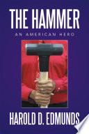 The Hammer  an American Hero