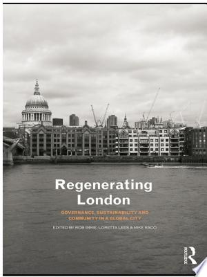 Download Regenerating London Free Books - Read Ebook Online