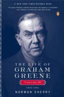 The Life of Graham Greene  1955 1991 Book