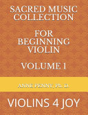 Sacred Music Collection For Beginning Violin Volume 1